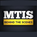 MTIS: Behind the Scenes